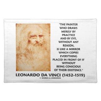 da Vinci Painter Practice Eye Reason Mirror Quote Placemat