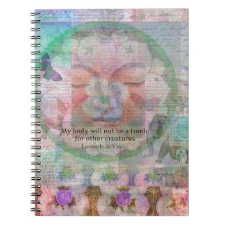 Da Vinci Vegetarian quote Spiral Notebook