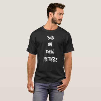 dab on them haters jake T-Shirt