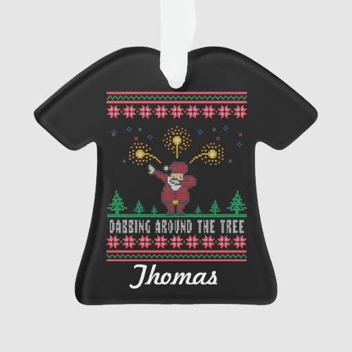 Dabbing Around The Tree Ugly Christmas Sweater Ornament