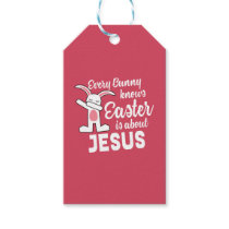 Dabbing Bunny Easter Is About Jesus Gift Tags