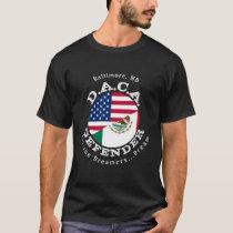 DACA Defender #2 Baltimore T-Shirt