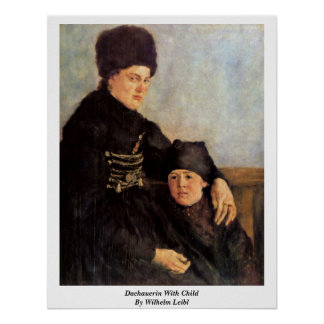Dachauerin With Child By Wilhelm Leibl Poster