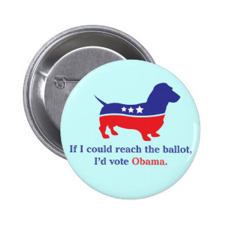 Dachshund 4 Obama Pins