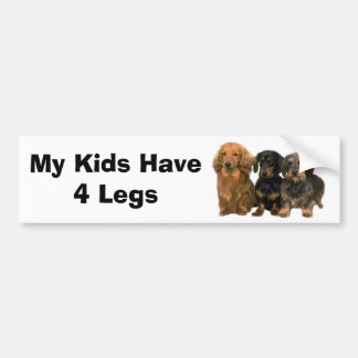 Dachshund Bumper Sticker My Kids Have 4 Legs Car Bumper Sticker