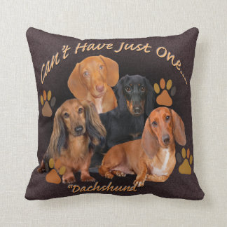 Dachshund Can't Have Just One Throw Pillow