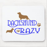 DACHSHUND CRAZY MOUSE PAD