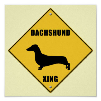 Dachshund Crossing (XING) Sign Posters