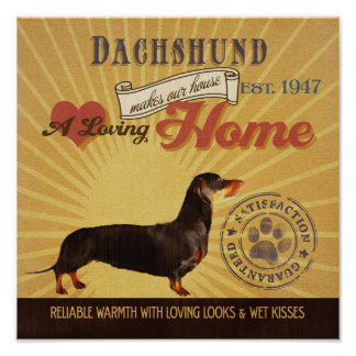 Dachshund Dog Art Poster- Makes Our House Home Poster