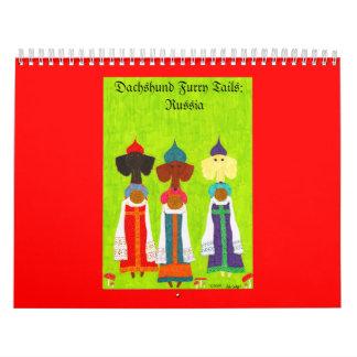 Dachshund Furry Tails: Russia Calendar