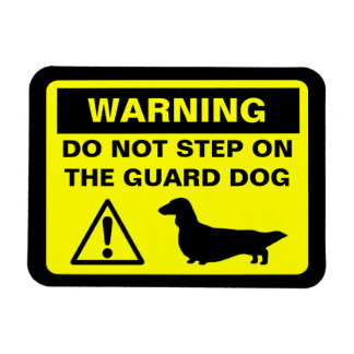 Dachshund Guard Dog Warning (Long Haired Doxie) Magnet