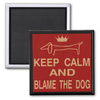 Dachshund, Keep Calm Blame Dog Magnet