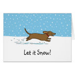 Dachshund Let it Snow - Happy Wiener Dog Holiday Card