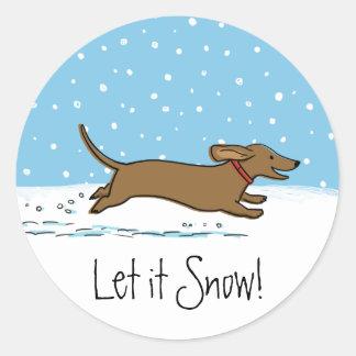 Dachshund Let it Snow - Happy Winter Wiener Dog Classic Round Sticker