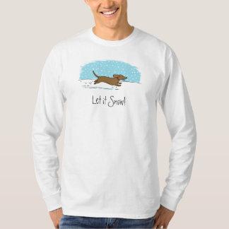 Dachshund Let it Snow - Happy Winter Wiener Dog T-Shirt
