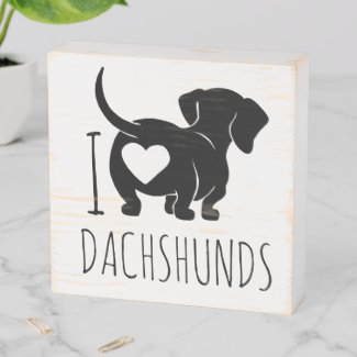 Dachshund Love Wood Box Sign