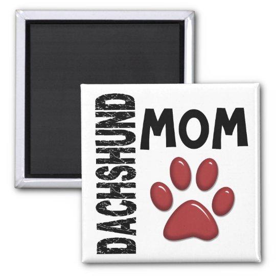 Dachshund Mom 2 Magnet