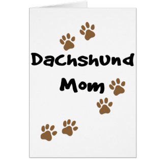 Dachshund Mom Greeting Cards