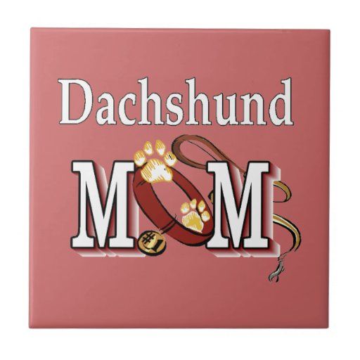 Dachshund Mom Gifts Tile