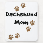 Dachshund Mom Mouse Pad