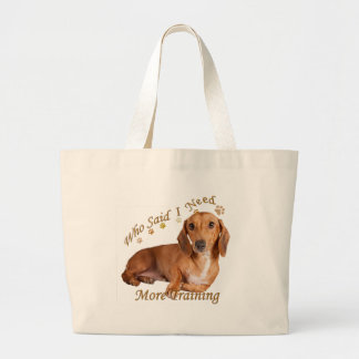 Dachshund Needs More Training Canvas Bag