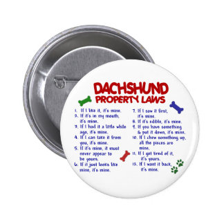 Dachshund Property Laws 2 Button