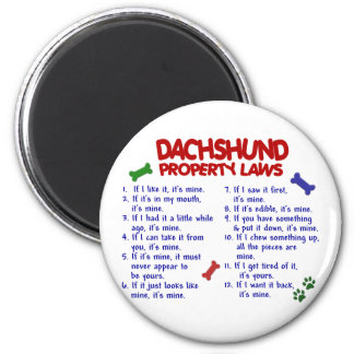 Dachshund Property Laws 2 Magnets