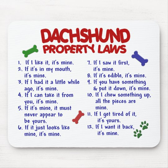 Dachshund Property Laws 2 Mouse Pad