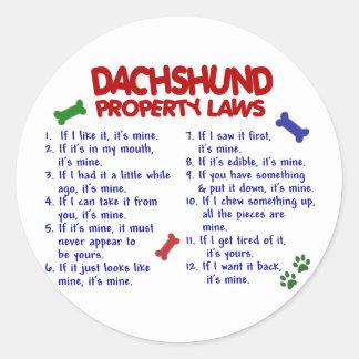 Dachshund Property Laws 2 Sticker