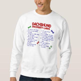 Dachshund Property Laws 2 Sweatshirt