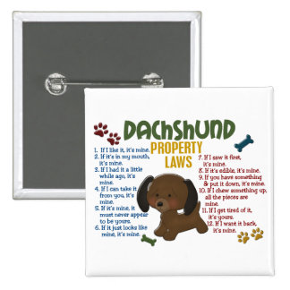 Dachshund Property Laws 4 Button