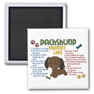 Dachshund Property Laws 4 Magnet