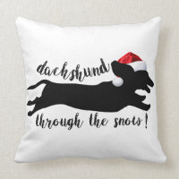 Dachshund through the snow Christmas Holidays Throw Pillow