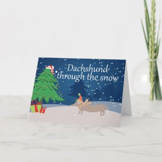 Dachshund Through The Snow Holiday Card