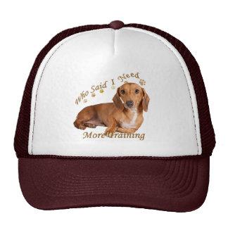 Dachshund Who Said I Need More Training Trucker Hat