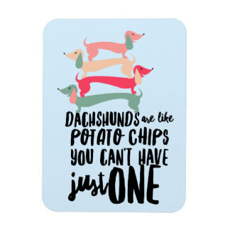 """Dachshunds are like Potato Chips 3""""x4""""Photo Magnet"""