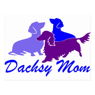 Dachshunds Dachsy Mom Postcard