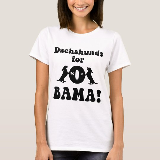 dachshunds for Obama T-Shirt