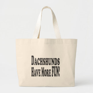 Dachshunds Have More Fun! Canvas Bag