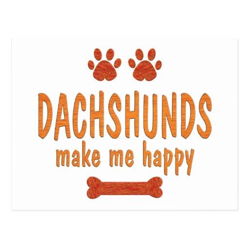 Dachshunds Make Me Happy Postcard