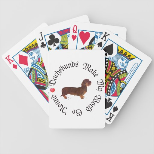 Dachshunds Make My World Bicycle Playing Cards