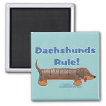Dachshunds Rule 2 Inch Square Magnet