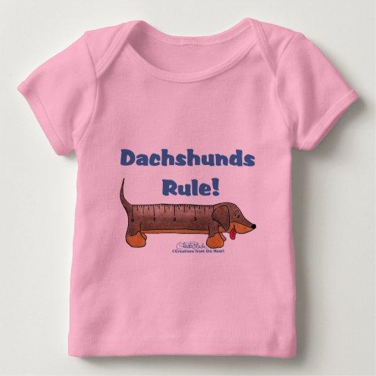 Dachshunds Rule Baby T-Shirt
