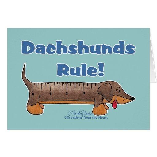 Dachshunds Rule Greeting Card