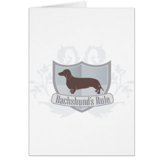 Dachshunds Rule ! Greeting Cards