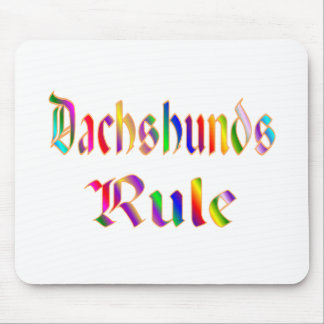 DACHSHUNDS RULE MOUSE PAD