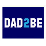 Dad2Be - Dad to Be Postcard