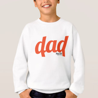 Dad 2013 sweatshirt