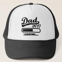 Dad 2017 trucker hat