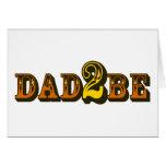 Dad 2 Be Greeting Card